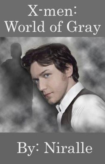 X-men: World of Gray
