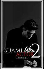 Suami Aku Actor 2 by Aii_shuhaida