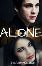 Alone  (Frequently Updated) by ArrowKnight13