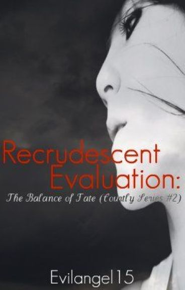 Recrudescent Evaluation: The Balance of Fate (Courtly Series #2)