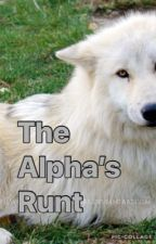 The Alpha's Runt  by MelanieS412