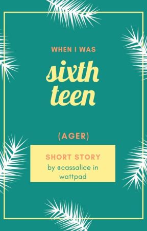 When I Was Sixth Teen(ager) by cassalice