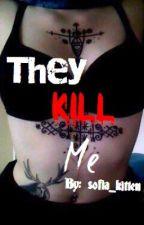 They kill me[russian] by sofia_kitten