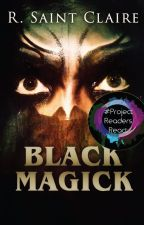 Black Magick: an Occult Thriller by exlibrisregina