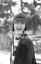 Tennis ball {Taekook} by parallaksi