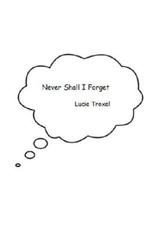 Never Shall I Forget Wattpad