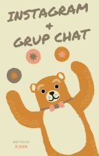 Instagram&Grup Chat by rizmadian