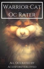 Warrior Cat Oc Rater (Open) by -aceisforeverloved