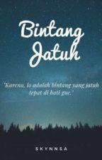 Bintang Jatuh ✔ by sitikhairunns