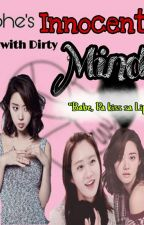 SHE's Innocent.. With DIRTY mind. by Blackers_Wp