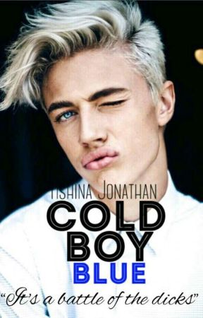 Cold Boy Blue √ by heyimapieceofshit