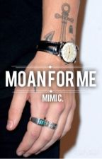 Moan for Me » zourry/narry/niam au [mature] by headhunters