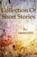 Collection of short stories by vanity0202