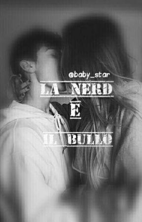 La nerd e il bullo by babystar05