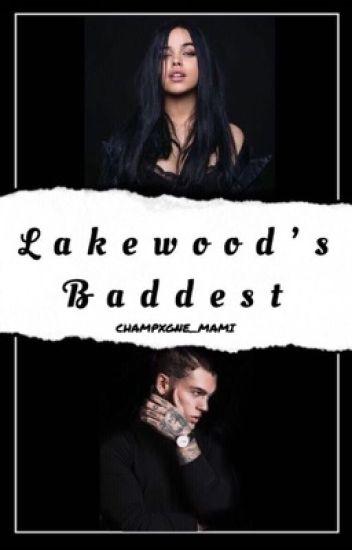 LAKEWOOD'S BADDEST (ON HOLD)
