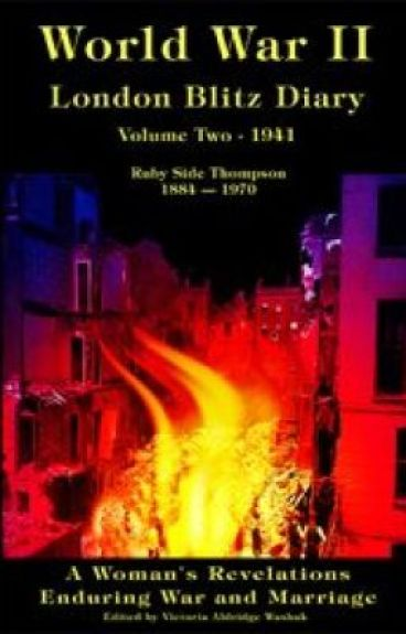 WORLD WAR ll London Blitz Diary Volume 2 by VictoriaAldridgeWash