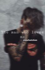 Kiez- The man who loves me by teufxelchen