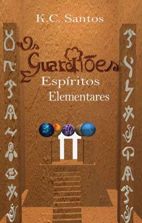 Os Guardiões: Espíritos Elementais (Spin-off) by KevynCosta