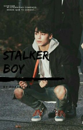 Stalker Boy【VerKwan】 by PokerFxce
