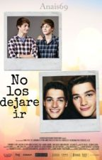 No los dejare ir [Jack y Finn Harries] by jiminniett