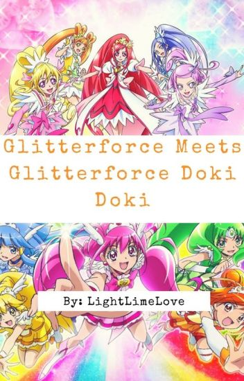 glitter force doki doki meets glitterforce lightlime wattpad