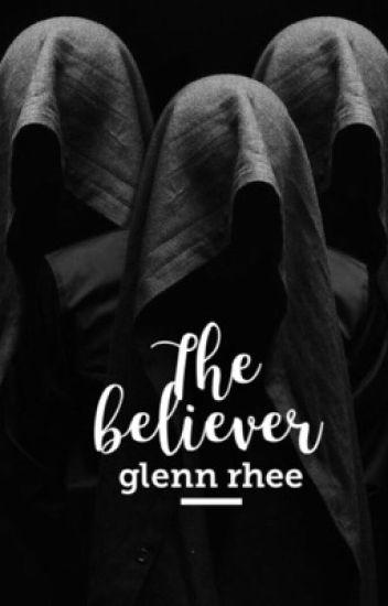 The Believer  Glenn Rhee