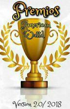 Premios American Wattd 2018-2019 (ABIERTO) by Losamericanwattd