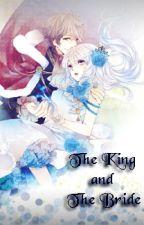 The king and The Bride *english* (UNDERCONSTRUCTION) by Ellleeeiiiiiii