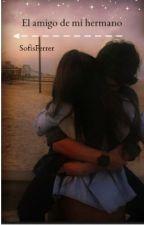 El  amigo de mi hermano  [Gemeliers] by SofisFerrer