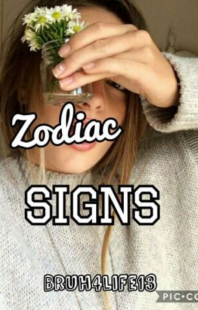 Zodiac Signs by Bruh4Life13