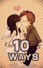 10 ways - About Crush ♥ (Editing) by Momoseyin