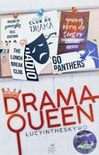 Drama Queen by LucyInTheSkyWD