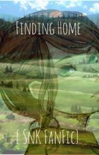 Finding Home {SnK FanFic} by RussianMermaid