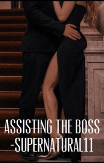 Assisting the Boss [18+]