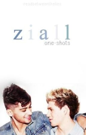 Ziall One-Shots [OPEN] by zaynjmaIik