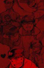 My Love, I'll kill for you. [ Killer! Osomatsu-san x Reader [ SLOW UPDATES ] by cr0cketagne
