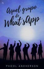 Aquel Grupo de What's App © by Phool-Andherson