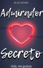 Admirador Secreto by Blue_Moon3