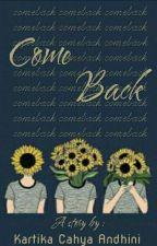Come Back  by kartika_andhini