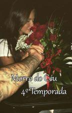 Morro do Céu - 4º Temporada by Carolinee03