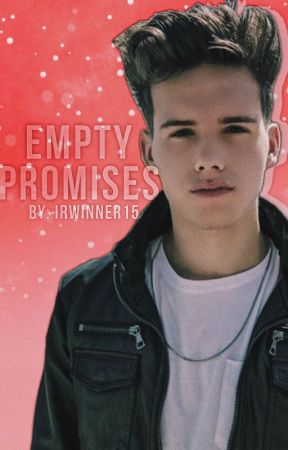 Empty Promises | MC - sequel to The Promise by Irwinner15