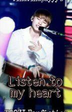 Listen To My Heart by TinaTinapayyy