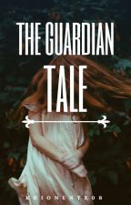 The Guardian Tale by khionenyx08