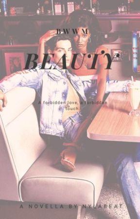 Beauty (bwwm) by nylabeat