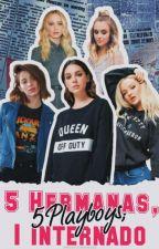 5 Hermanas, 5 Playboys; 1 Internado. by Nicol-Jimenez28