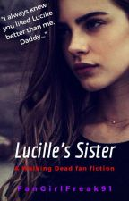 Lucille's Sister by FanGirlFreak91