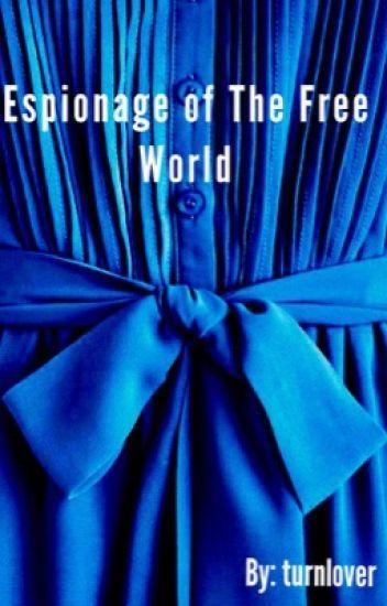 Espionage of The Free World