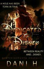 Dedicated To Disney by Midnight_Kaiulanis