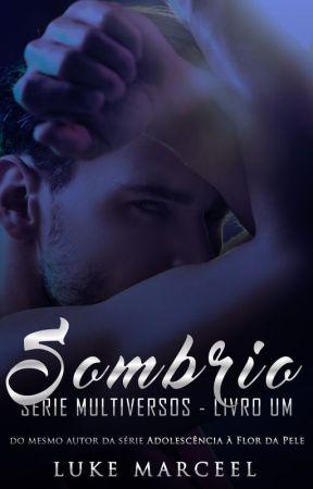 Sombrio (Romance Gay) | Em revisão by lukemarceel