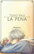 Al Final Todo Vale La Pena [sans x reader] by _stefylove_